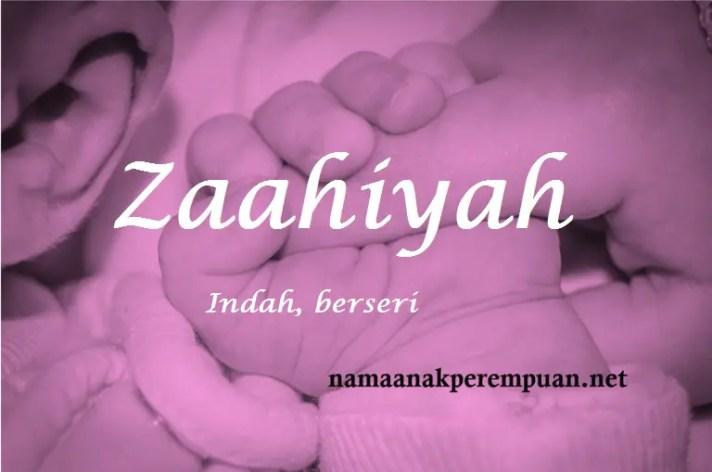 arti nama Zaahiyah
