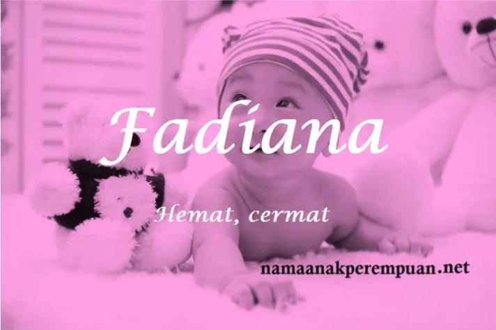arti nama Fadiana