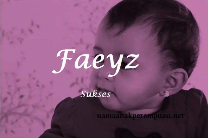 arti nama Faeyz