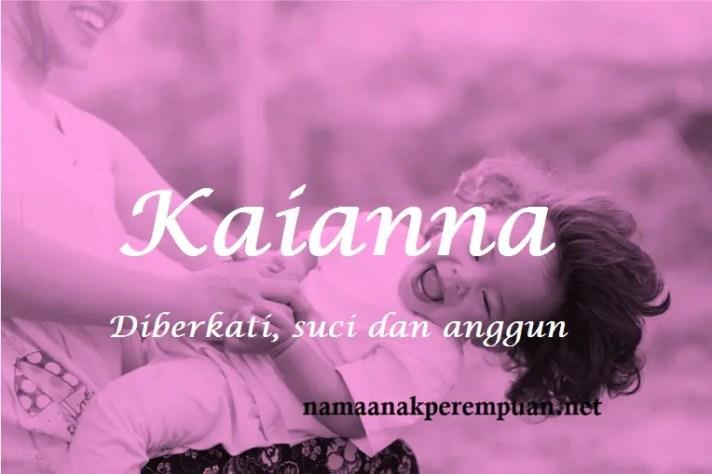 arti nama Kaianna