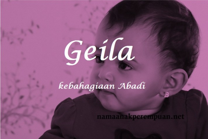 arti nama Geila