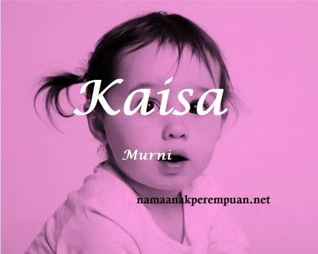 arti nama Kaisa