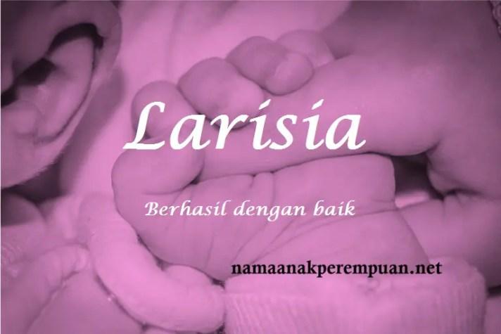 arti nama Larisia