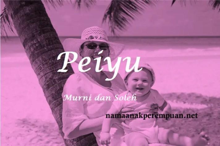 arti nama Peiyu