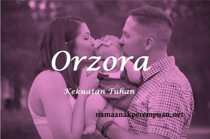 arti nama Orzora