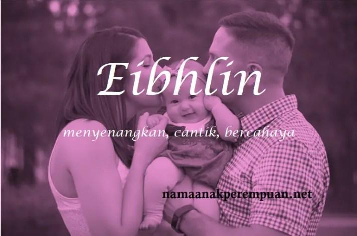 arti nama Eibhlin