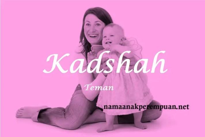 arti nama Kadshah