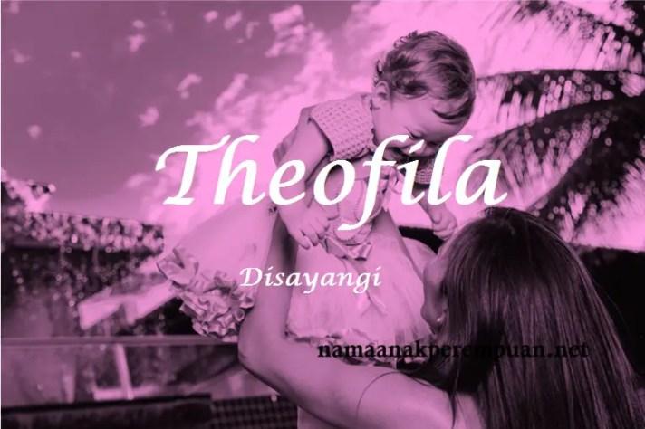 arti nama Theofila