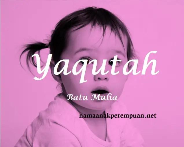 arti nama Yaqutah