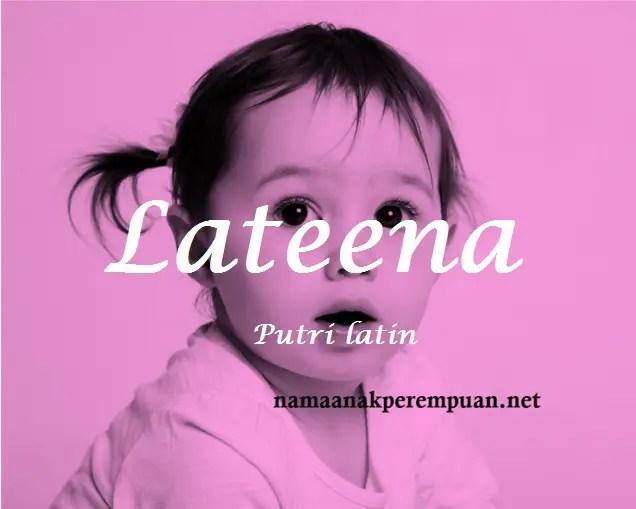 arti nama Lateena