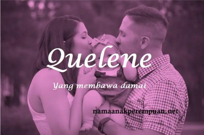 arti nama Quelene