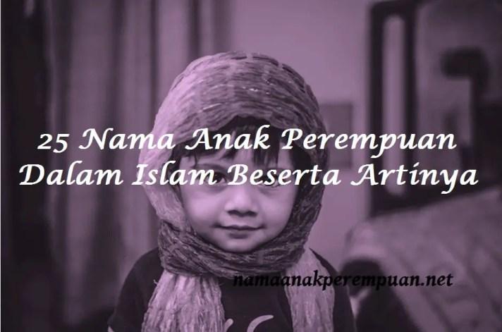 Nama Anak Perempuan Dalam Islam Beserta Artinya