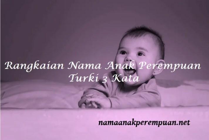 Nama Anak Perempuan Turki 3 Kata