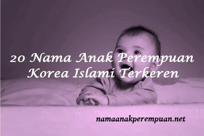 Nama Anak Perempuan Korea Islami