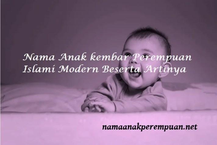 Nama Anak kembar Perempuan Islami Modern