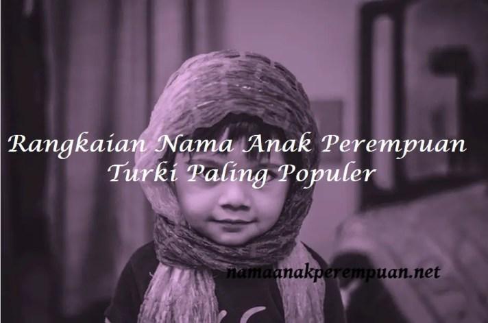 Nama Anak Perempuan Islam Turki 3 Kata
