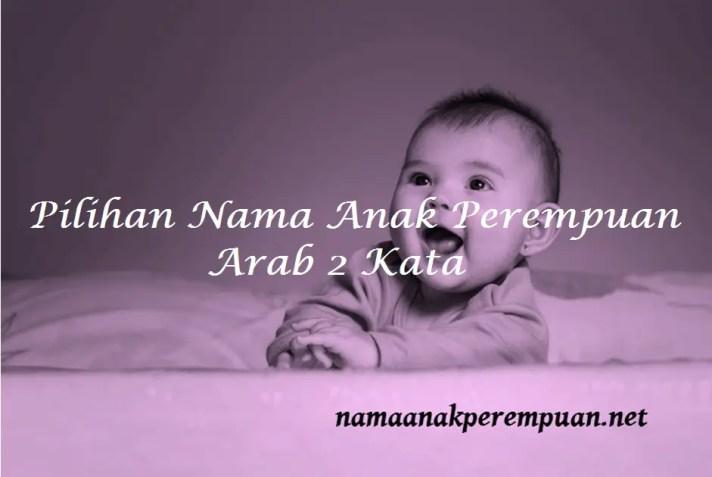 Nama Anak Perempuan Arab 2 Kata