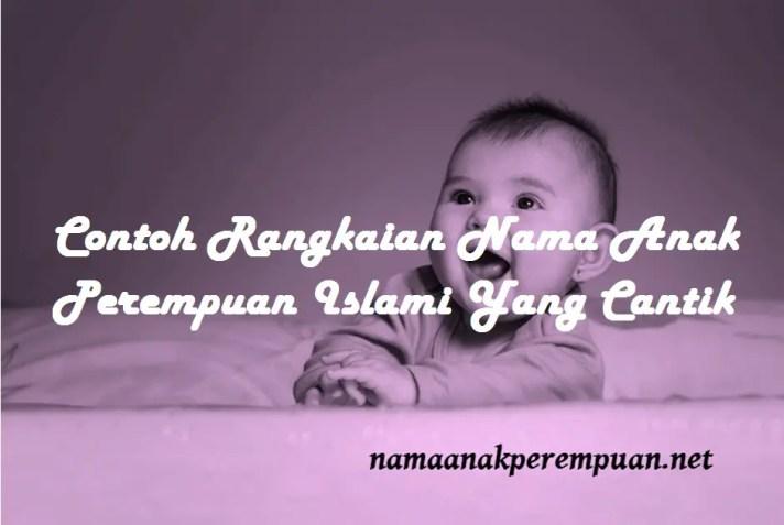 rangkaian Nama Anak Perempuan Islami Yang Cantik