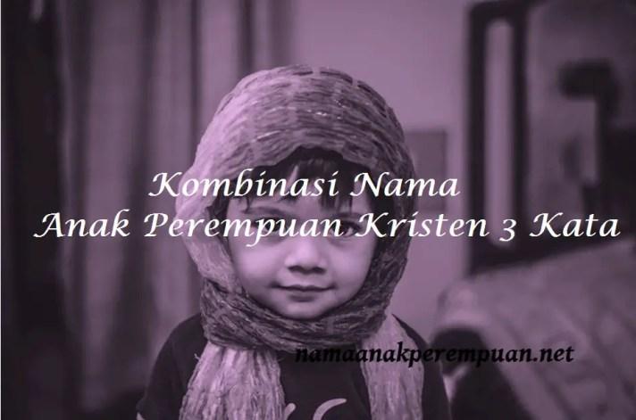 Kombinasi Nama Anak Perempuan Kristen