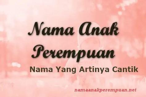 Nama Anak Perempuan Yang Artinya Cantik
