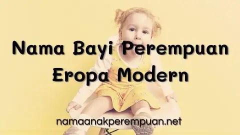 Nama Bayi Perempuan Eropa Modern