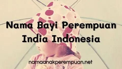 Nama Bayi Perempuan India Indonesia