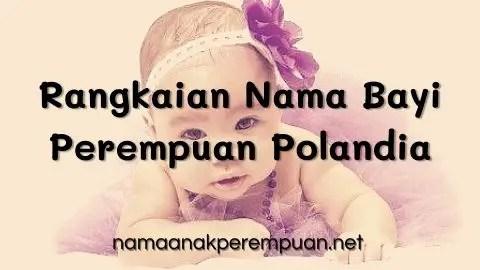 Rangkaian Nama Bayi Perempuan Polandia