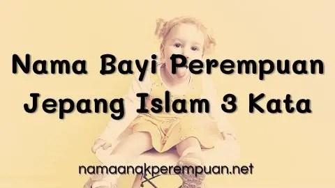 Nama Bayi Perempuan Jepang Islam 3 Kata