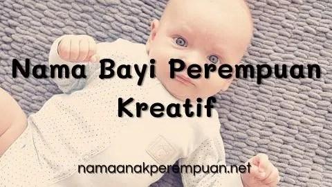 Nama Bayi Perempuan Kreatif