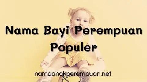 Nama Bayi Perempuan Populer