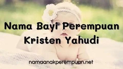 Nama Bayi Perempuan Kristen Yahudi