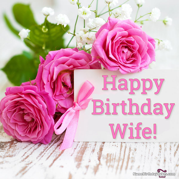 Happy Birthday Wishes For Wife With Name And Photo