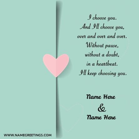 """Write Name On Love Quote Photo """"I choose you."""