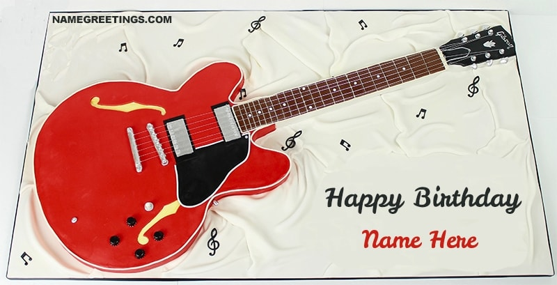 Awe Inspiring Write Name On Guitar Birthday Cake Funny Birthday Cards Online Alyptdamsfinfo