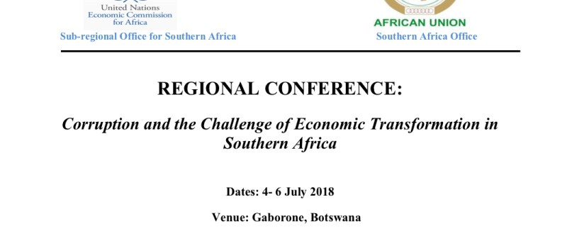 Call for Abstracts/Papers for Southern Africa Regional Conference 2018 on Corruption and the Challenge of Economic Transformation.
