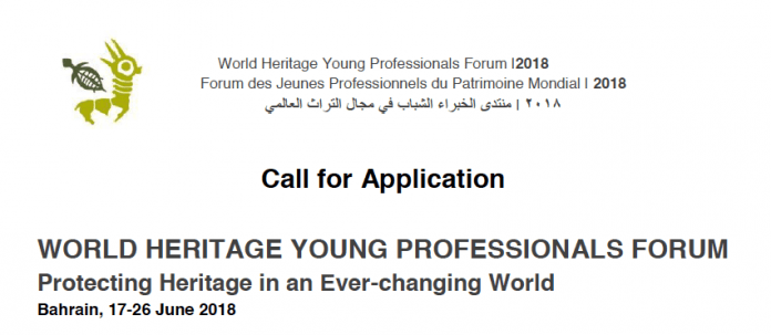 UNESCO World Heritage Young Professionals Forum 2018 ( Fully Funded to Manama , Bahrain )