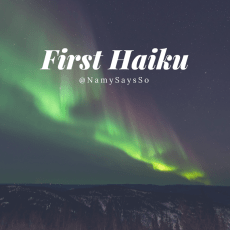 My First Haiku