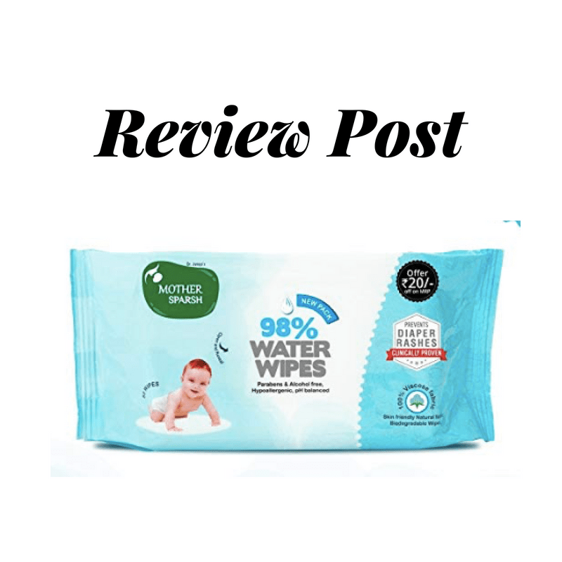 5 Reasons Why You Should Try Mother Sparsh Water Wipes
