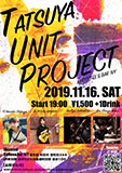 TASUYA UNIT PROJECT LIVE 2019/11/16