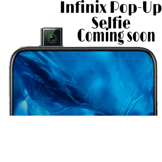 Infinix first ever pop-up selfie camera phone set to be released in 2020. 7