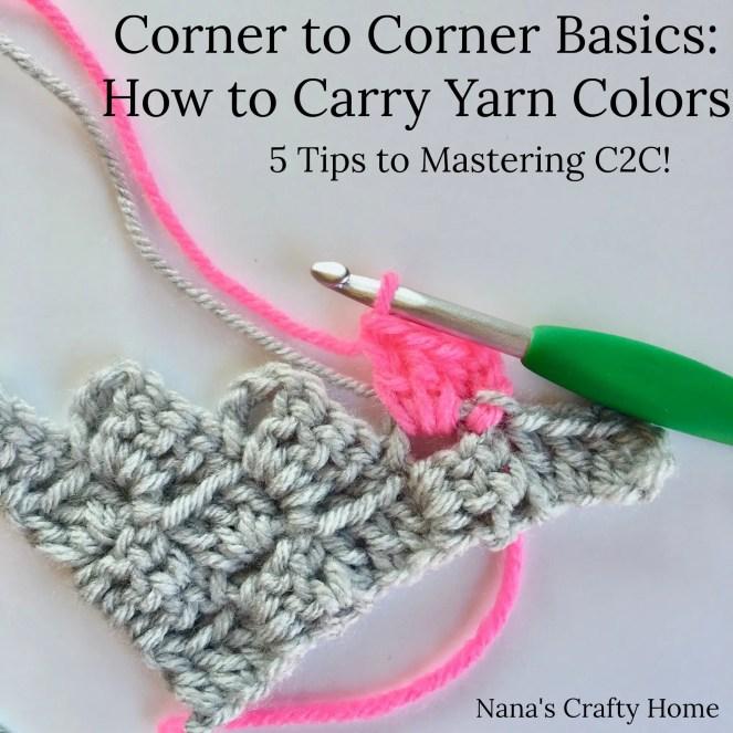 C2C Basics Tips and Tricks on Carrying Colors in Corner to Corner (C2C) crochet