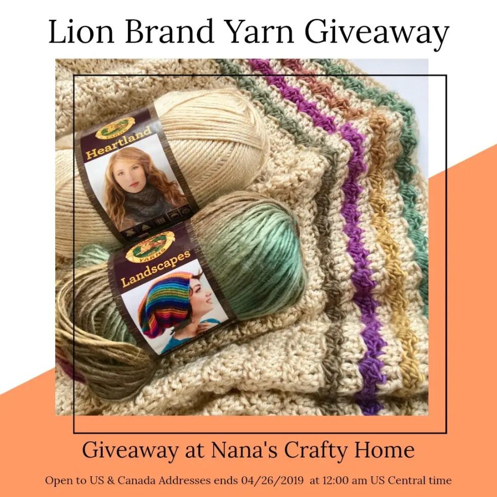 Lion Brand Yarn Giveaway at Nana's Crafty Home