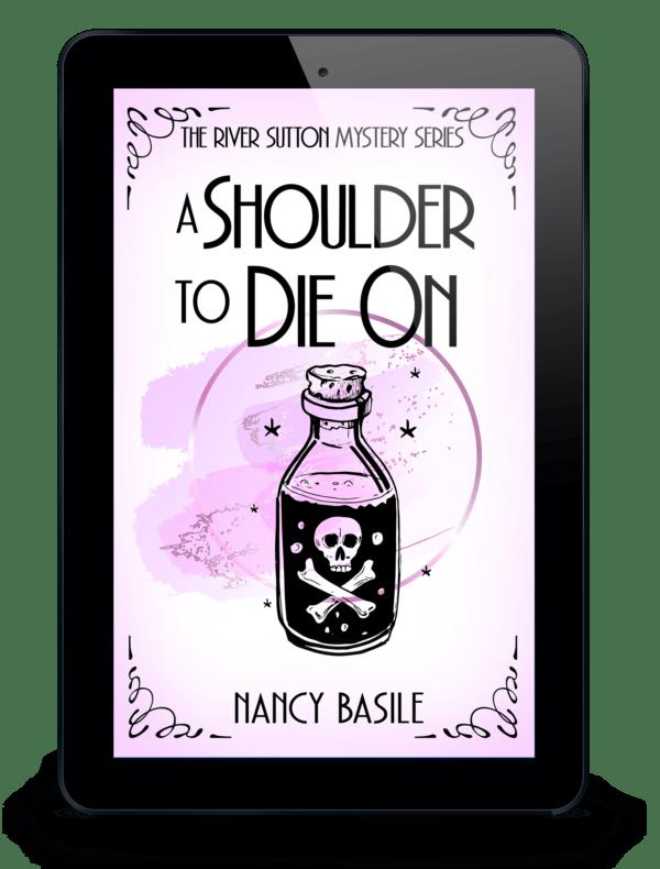 A Shoulder to Die On by Nancy Basile