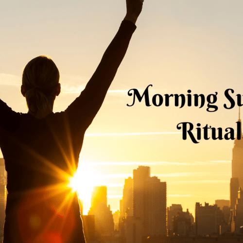 Morning Success Rituals