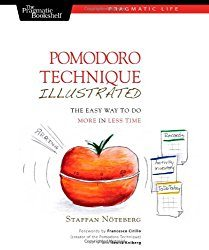 Pomodoro Technique Illustrated the Easy Way to do More with Less Time