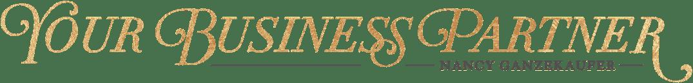 Gold lettered banner that says Your Business Partner Nancy Ganzekaufer
