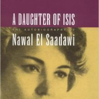 BOOK REVIEW: A DAUGHTER OF ISIS by NAWAL EL-SAADAWI