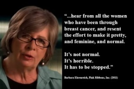 Breast cancer is not normal - #BarbaraEhrenreich #Pinktober #breastcancer