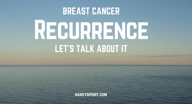 Breast Cancer Recurrence, Let's Talk About It