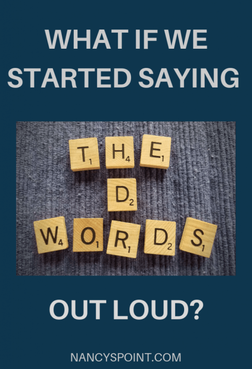 "What if we started saying the ""d"" words out loud? #death #dying #EOL #metastaticbreastcancer #wordsmatter #saythewords"